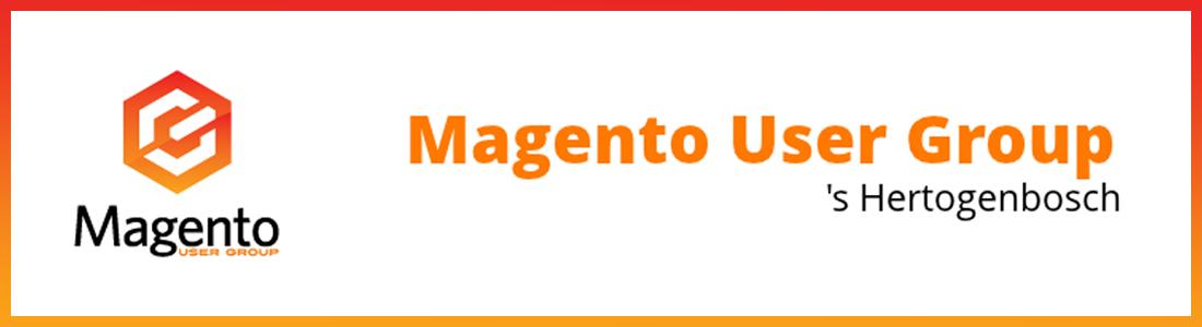 Magento User Group Den Bosch