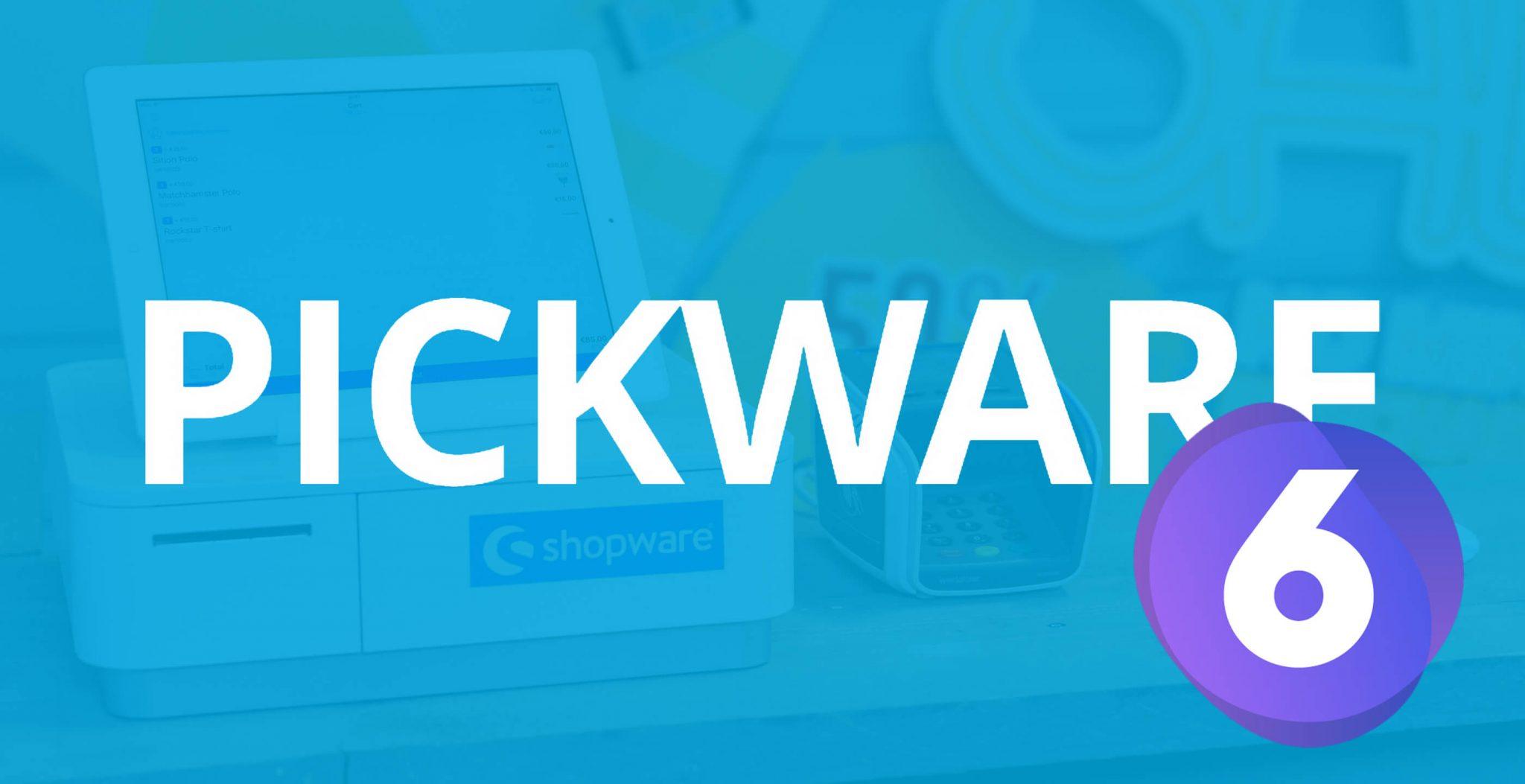 Pickware in Shopware 6